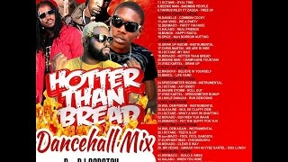 DJ SCRATCH - HOTTER THAN BREAD DANCEHALL MIX DEC 2014