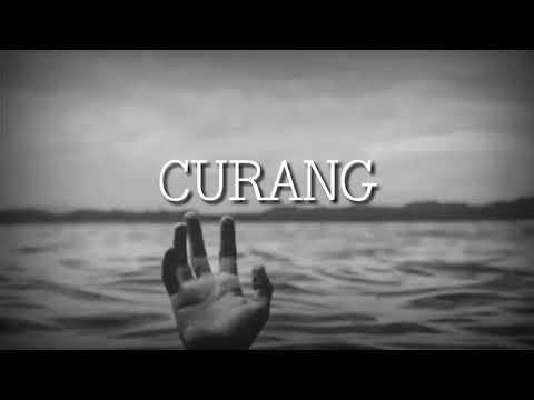 Download CURANG - LAKSAMANA LIRIK FULL