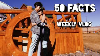 vloggers couplevlog weeklyvlog 50 facts