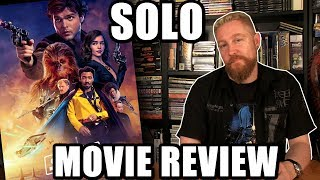 SOLO MOVIE REVIEW - Happy Console Gamer