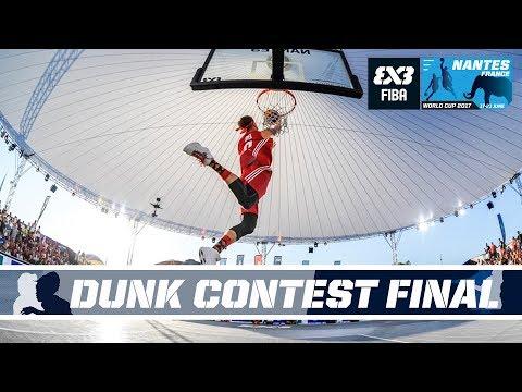FIBA 3x3 World Cup 2017 - Dunk Contest - Final