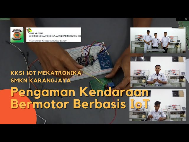 Pengaman Kendaraan Bermotor Berbasis IoT - KKSI IoT 2020 SMKN Karangjaya