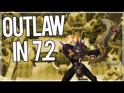 This Spec Could Be Amazing in 7.2 - Outlaw Rogue PvP WoW Legion PTR