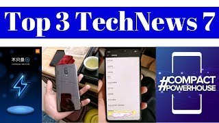 Top 3 TechNews 7-Mi MIX 2s With Wireless Charging Support,OnePlus 6 With Snapdragon 845,Redmi 5