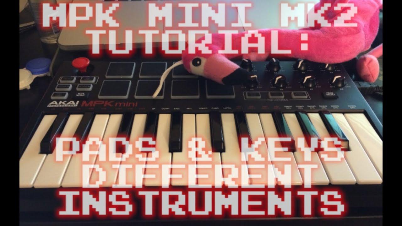 mpk mini mk2 tutorial keys and pads play separate instruments youtube rh youtube com Akai MPK Mini Tutorial MPK Mini Tutorial