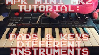 MPK MINI MK2 TUTORIAL: Keys and Pads Play Separate Instruments