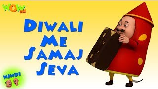 Diwali Me Samaj Seva - Motu Patlu in Hindi - 3D Animation Cartoon - As on Nickelodeon
