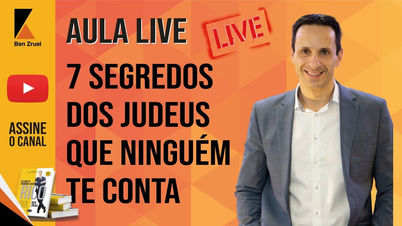 LIVE - 7 Segredos dos Judeus que Ninguém te Conta - com Ben Zruel