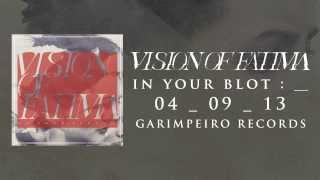 VISION OF FATIMA - IN YOUR BLOT : _ Mini-Album TEASER