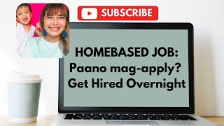 Homebased Job: Paano mag-apply? Get Hired Overnight | vlog001