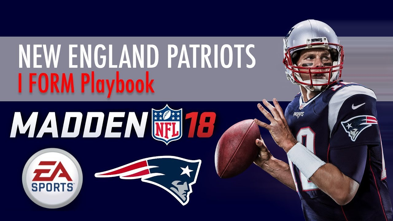 NEPlaybook : I FORM: PRO (Madden 18 - Patriots Playbook)