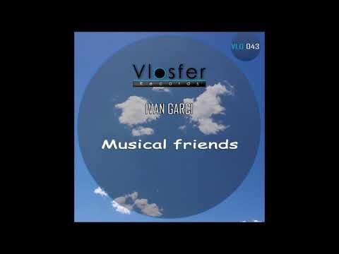 Musical friends-Ivan Garci (Vlosfer records)