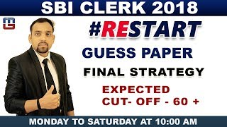 SBI CLERK 2018 | Guess Paper | Expected Paper | Final Strategy | Expected Cutoff | Maths |  10:00 am