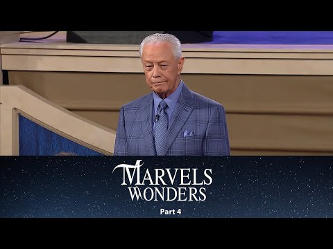 Our Covenant of Marvels & Wonders Part 4