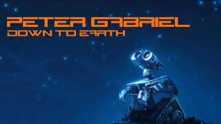Peter Gabriel - Down To Earth (Wall-E soundtrack)