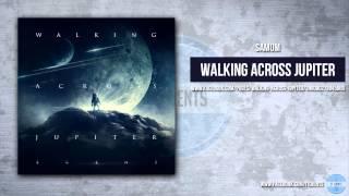 Walking Across Jupiter - Samum