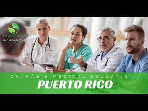 PUERTO RICO CANNABIS CONTINUING MEDICAL EDUCATION | HEALTHWAY EDUCATION SYSTEMS