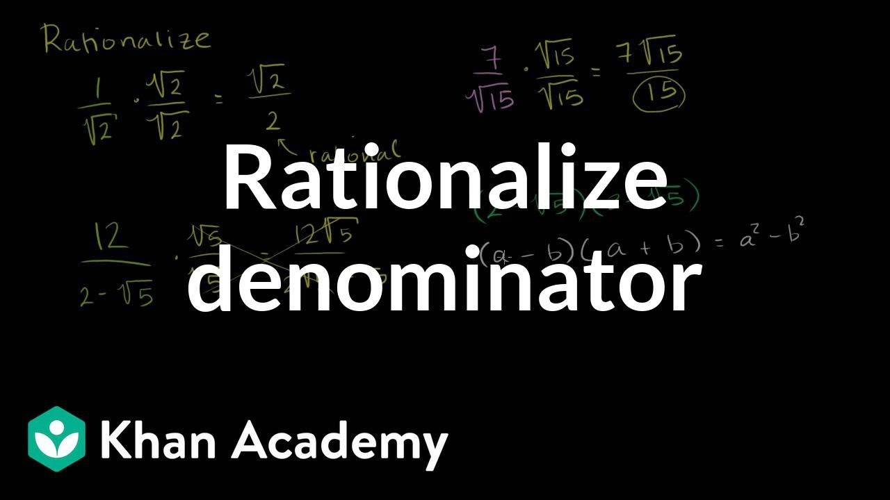 How To Rationalize A Denominator