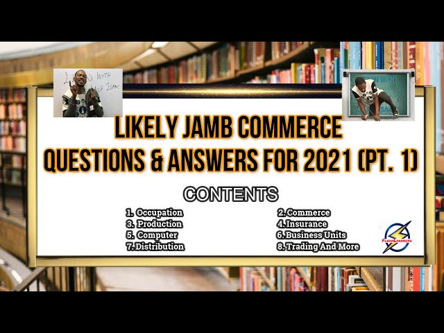 Jamb 2021 Commerce Likely Questions And Answers (Pt.  1)