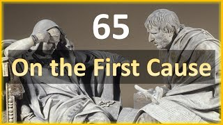 Seneca - Moral Letters - 65: On the First Cause