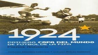 1924, El primer Mundial de Fútbol de la Historia - Libro de Pierre Arrighi