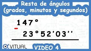 Resta de ángulos (grados, minutos y segundos) ejemplo 4 de 4 | Trigonometría - Vitual