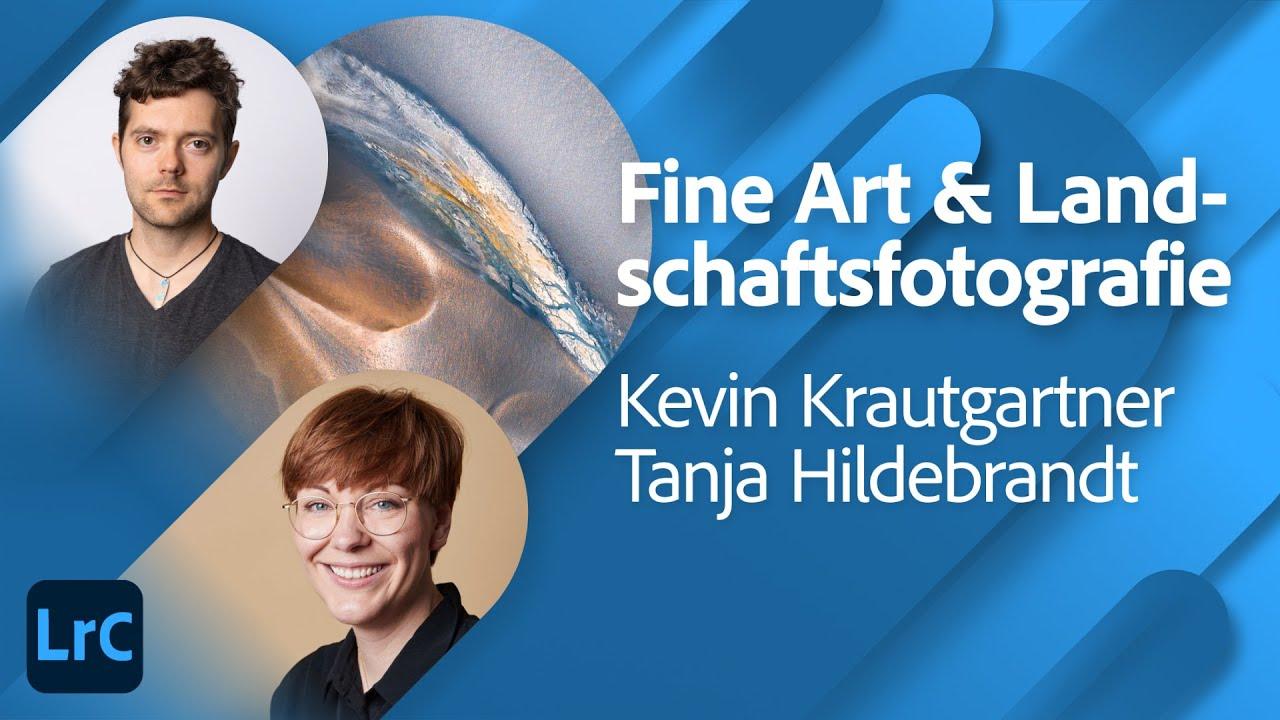Fine Art und Landschaftsfotografie Kevin Krautgartner und Tanja Hildebrandt |Adobe Live