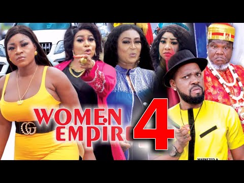 WOMEN EMPIRE (SEASON 4) - Destiny Etiko New Movie 2021 Latest Nigerian Nollywood Movie