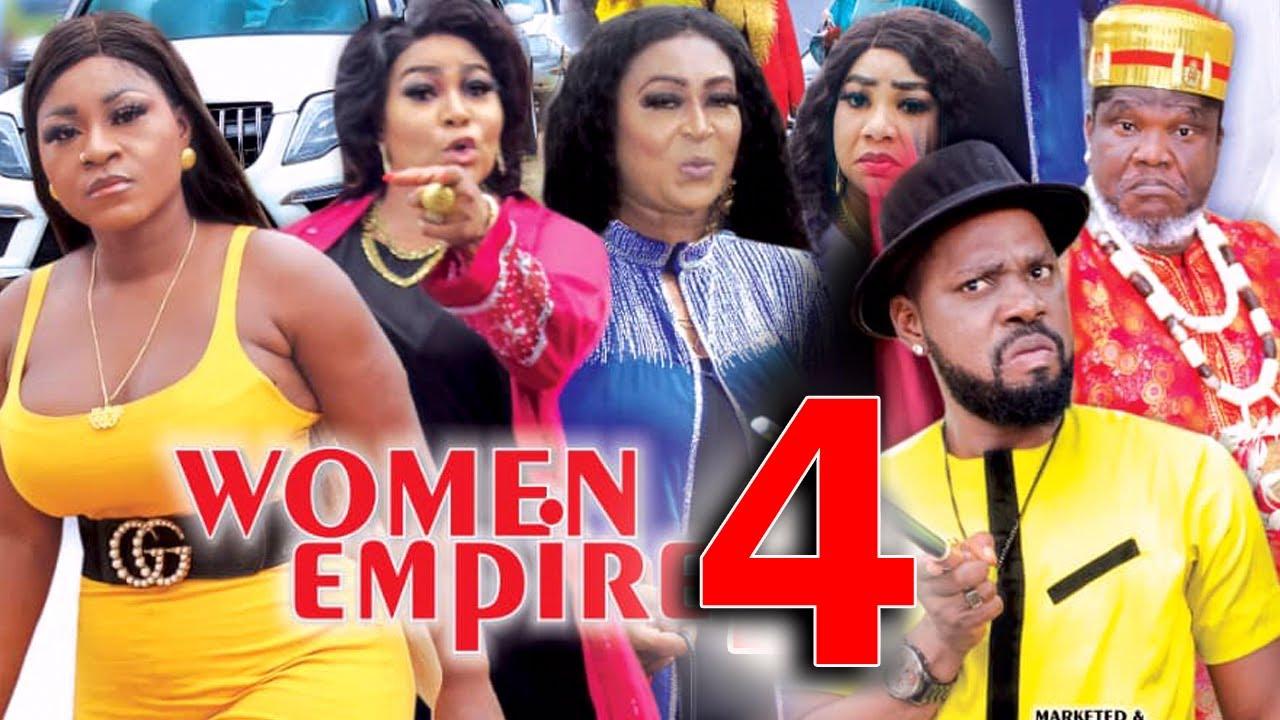 Download WOMEN EMPIRE (SEASON 4) - Destiny Etiko New Movie 2021 Latest Nigerian Nollywood Movie