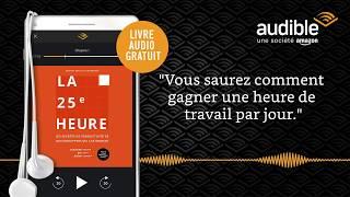 La 25e Heure sur Audible - Livre Audio