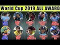 World Cup 2019 : FINAL AWARDS &  RECORDS in WC 2019 | Best Catch | Most 6's | Biggest Six |