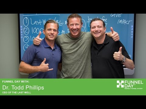 Funnel Day Experience From Todd Phillips
