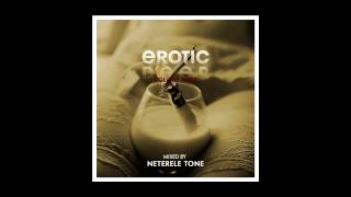 Neterele Tone - Erotic Deep 4, November 2012