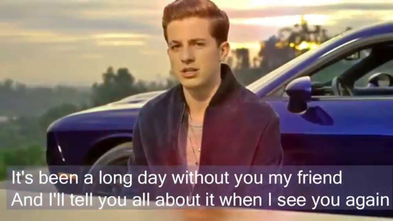 See you again by Charlie Puth Lyrics Full Version No Rap