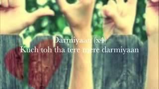 darmiyaan lyricsal by narayan pokhrel