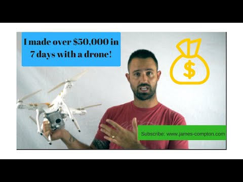 How I made $50,000 in less  than 7 days with a drone (not taking real estate pics)
