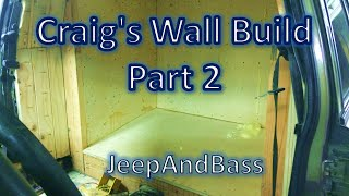 Craig's Wall Build Part 2