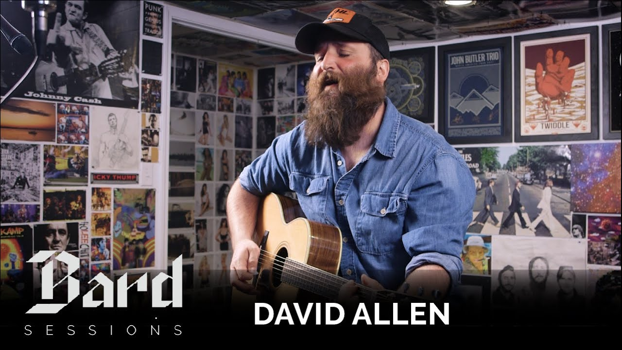 David Allen | Hymn for the Rest || Bard Sessions