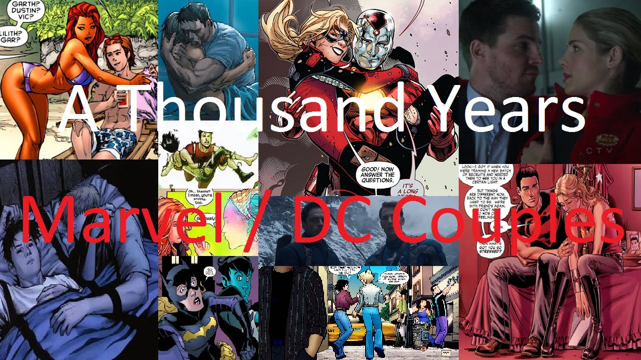 Marvel/DC - A Thousand Years (Couples) - YouTube