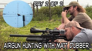 Airgun Hunting with Matt Dubber - Day 2 of 2