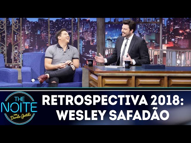 Retrospectiva 2018: Wesley Safadão | The Noite (11/02/19)