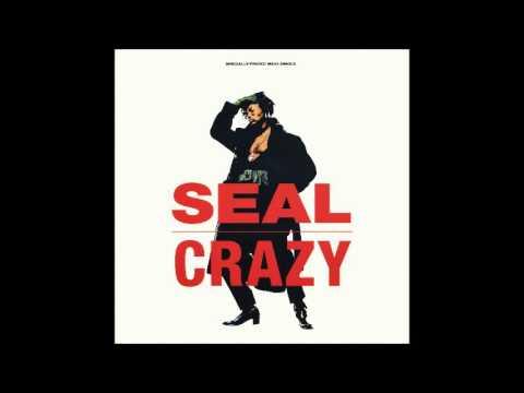 Seal - Crazy (William Orbit Mix)  **HQ Audio**