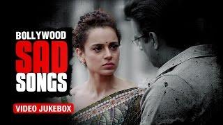 Bollywood Sad Songs | Video Jukebox