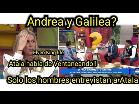 IGNORAN a Atala sarmiento en HOY andrea y Galilea ARDIDAS salen de el foro de Televisa