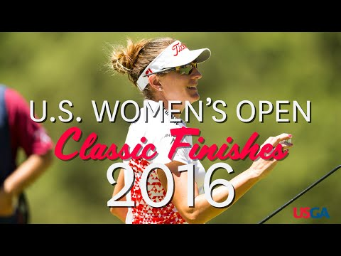 U.S. Women's Open Classic Finishes: 2016
