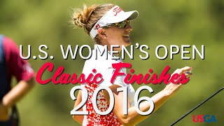 U.S. Women's Open Classic Finishes: 2016
