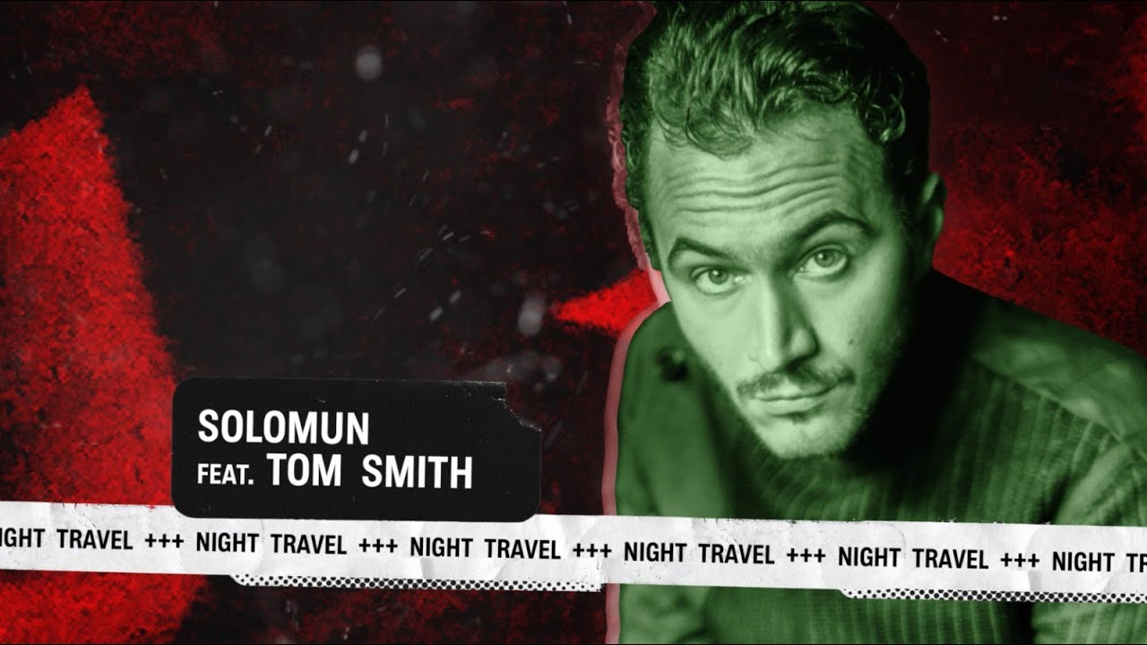Solomun feat. Tom Smith - Night Travel (Official Audio)