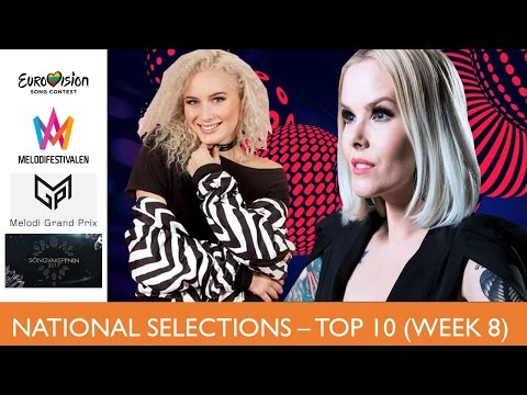 Eurovision 2017 - National Selections - MY TOP 10 (Melodifestivalen, MGP, Songvakepnnin, Lithuania)