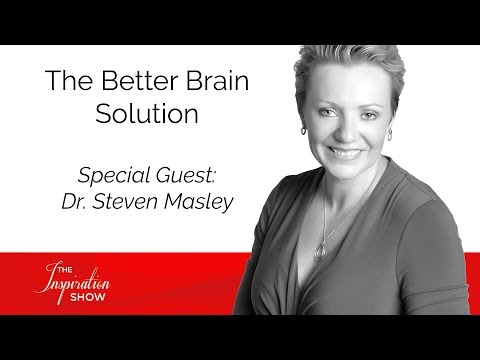 The Better Brain Solution - Dr. Steven Masley - The Inspiration Show