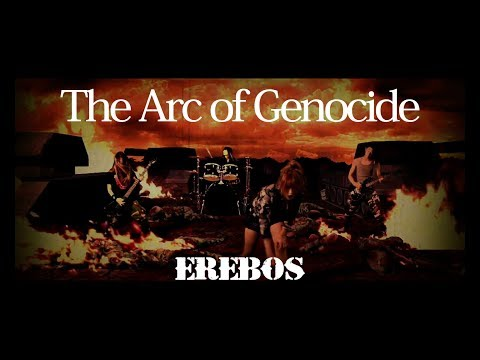 The Arc of Genocide - EREBOS (OFFICIAL VIDEO)